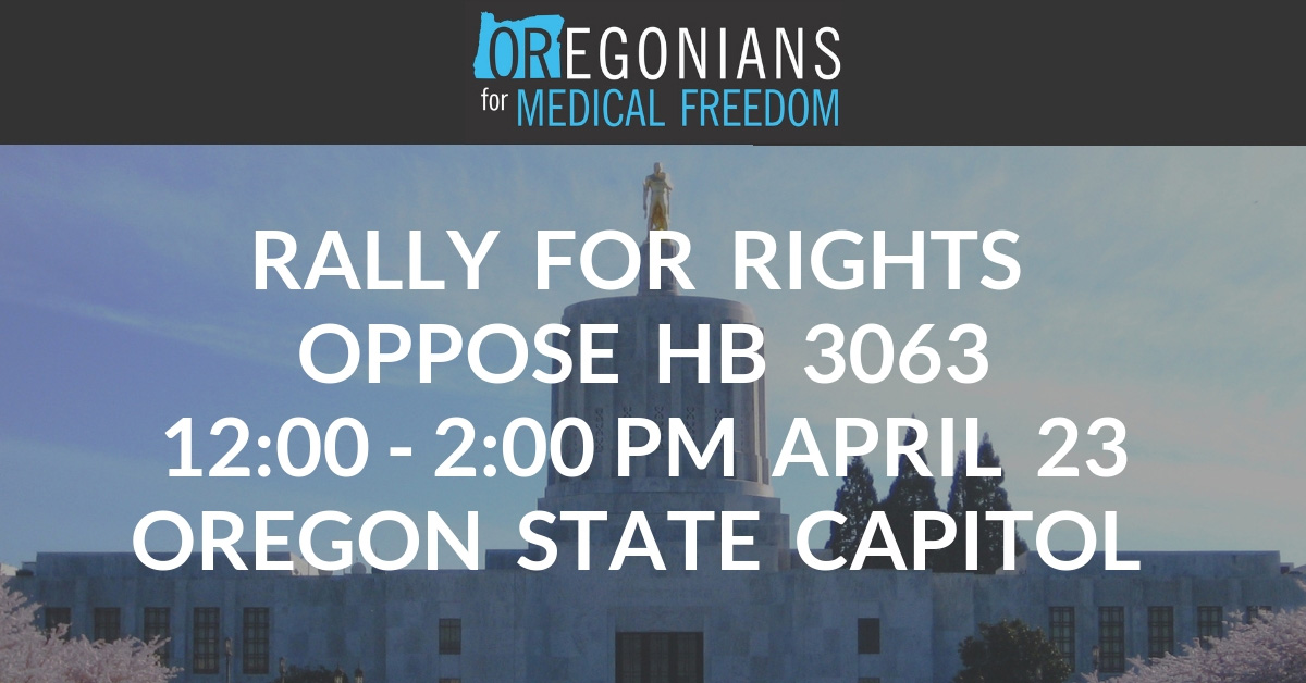 Legislator Policy Roundtable and Rally for Rights Against HB 3063 with Renowned Legal and Medical Experts at the Oregon State Capitol April 23