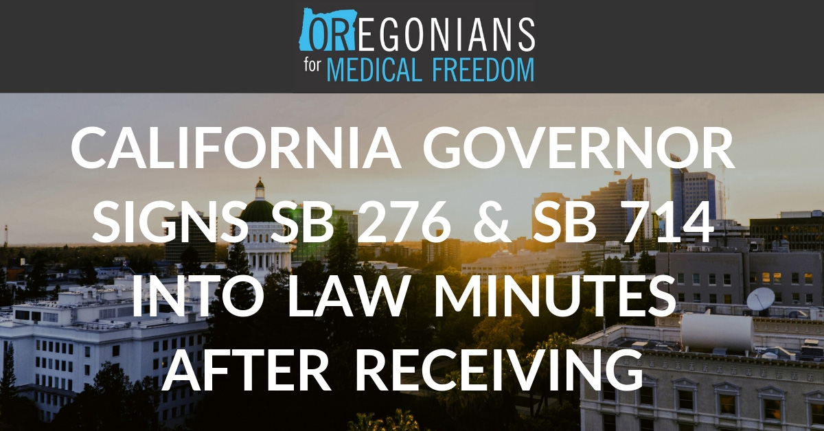 CA Gov. Gavin Newsom signs SB 276 & 714 | Oregonians for Medical Freedom